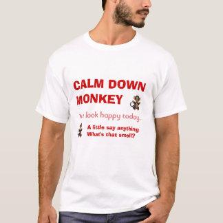 Camiseta Acalme para baixo o macaco