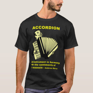 Camiseta Acordeão: Citações de Ambrose Bierce