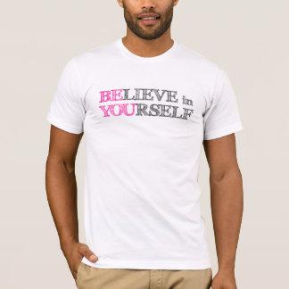 Camiseta Acredite em o senhor mesmo - SEJA VOCÊ
