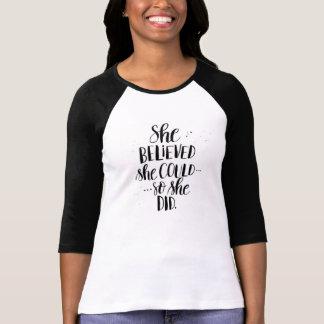Camiseta Acreditou que poderia… Assim fez