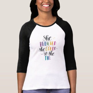 Camiseta Acreditou que poderia… Assim fez. Raglan, cor