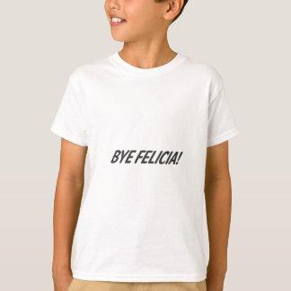 Camiseta Adeus Felicia!