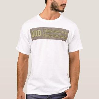 Camiseta ADICIONE: Eu penso sobre mais coisas do que você