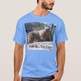 Camiseta Admita que… mim é bonito. T-shirt da marmota