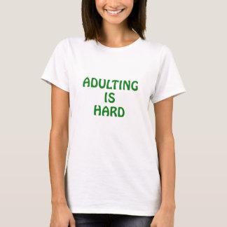 Camiseta Adulting é duro