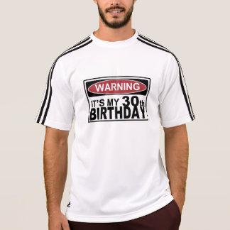 Camiseta ADVERTI-LO é MEU T do aniversário de 30 anos
