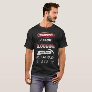 Camiseta Advertindo eu sei que Blogging e eu não estamos
