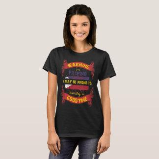 Camiseta Advertindo eu sou inclinado filipino tendo o bom