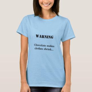 Camiseta ADVERTIR, chocolate faz a roupa encolher…
