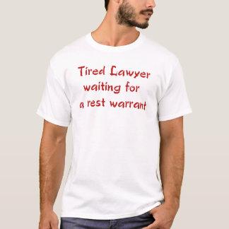 Camiseta Advogado cansado que espera um t-shirt da