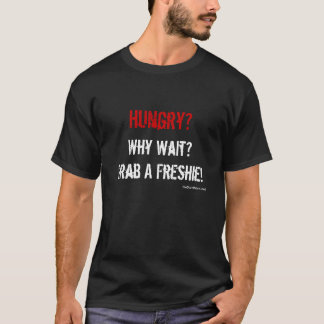 Camiseta Agarre um Freshie!