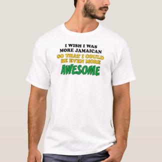Camiseta Ainda mais impressionante mais jamaicano