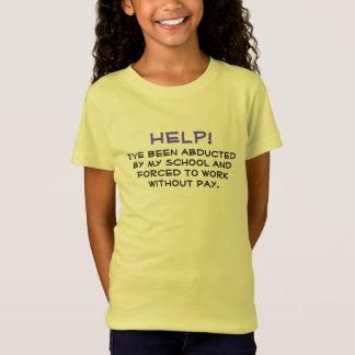 Camiseta AJUDA! Sequestrado por escola, forçada para