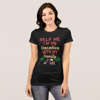 Camiseta Ajude-me que eu estou em férias com minha família