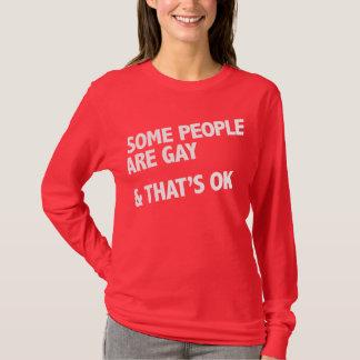 Camiseta Algumas pessoas são alegres. Isso é aprovado