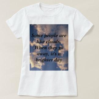 Camiseta Algumas pessoas são como nuvens