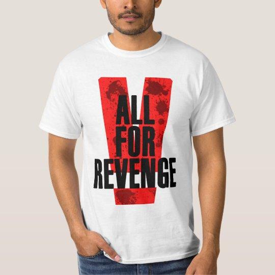 Camiseta All for revenge