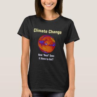"""Camiseta Alterações climáticas como """"real"""" personalizou"""