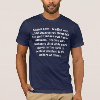 Camiseta Altruísmo/amor egoísta