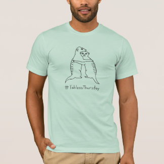 Camiseta Am. Lt #TablessThursday GreenShirt de Meerkat do