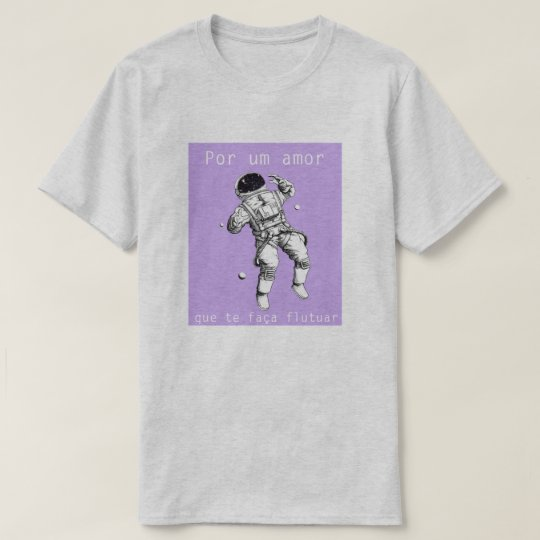Camiseta Amar como astronauta