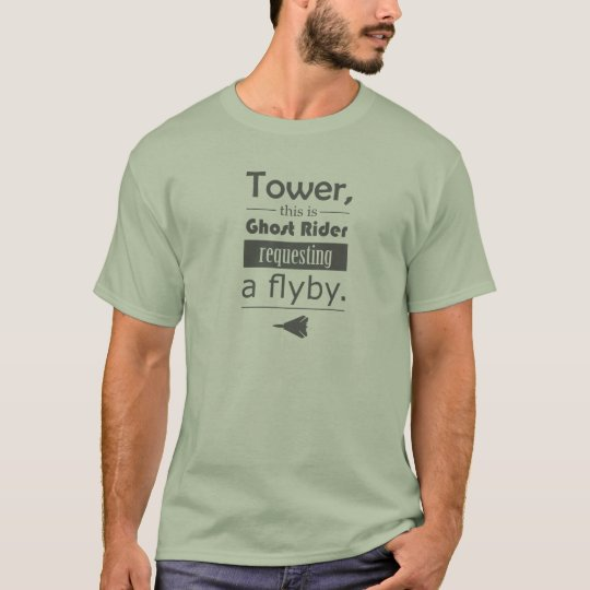 """Camiseta Amazing """"Requesting a flyby"""" F-14 t-shirt"""