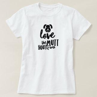 Camiseta Ame a vira-lata que você é com t-shirt