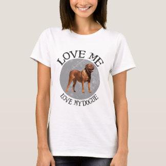 Camiseta Ame-me, ame-o meu Dogue