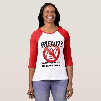 Camiseta Amigos (quanto de nós os têm)