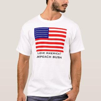 Camiseta Amor América?  Acuse Bush