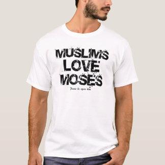 Camiseta Amor Moses dos muçulmanos