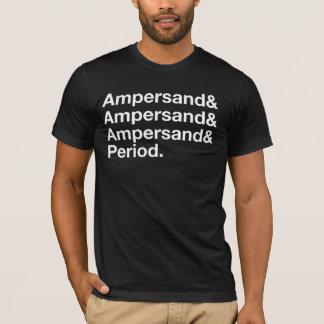 Camiseta Ampersand e Ampersand e Ampersand e período