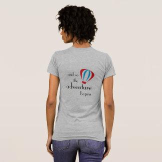 Camiseta . .and assim que a aventura começam o t-shirt