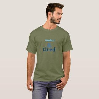Camiseta andro e cansado