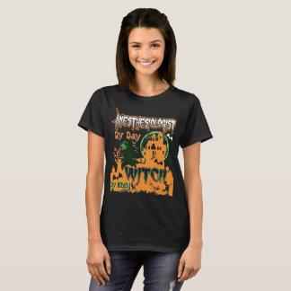 Camiseta Anesthesiologist pela bruxa do dia em a noite o