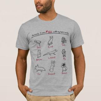 Camiseta Animais que eu posso matar com meu t-shirt das