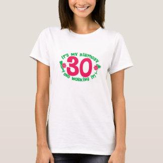 Camiseta Aniversário 30 e trabalho do