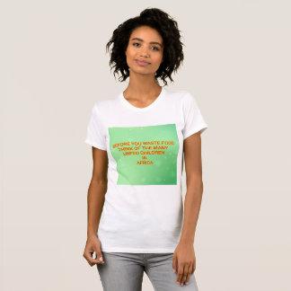 Camiseta Antes que você comida waste