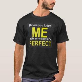 Camiseta Antes que você me julgue certifique-se de que você