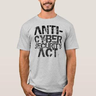 Camiseta Anti-Cybersecurity t-shirt do ato