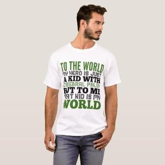 Camiseta ao mundo meu herói é apenas um miúdo com p