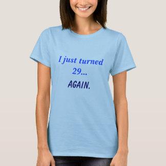 Camiseta Apenas 29 girados… outra vez