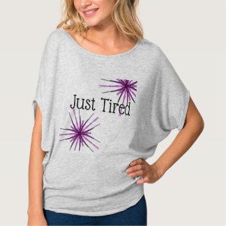 Camiseta Apenas cansado