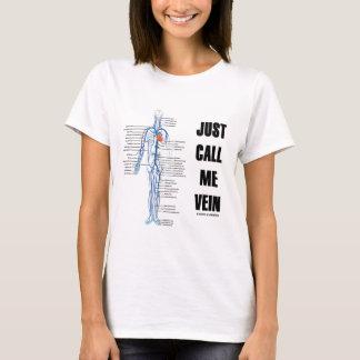 Camiseta Apenas chame-me veia (a atitude do sistema