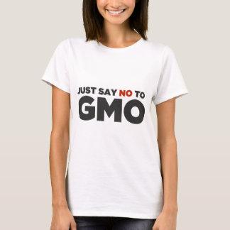 Camiseta Apenas diga não a GMO