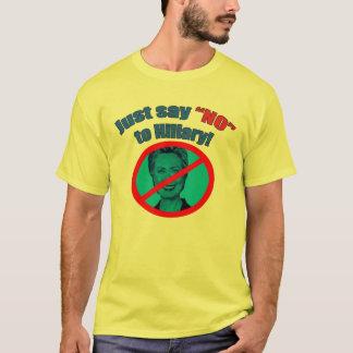"""Camiseta Apenas diga """"não"""" a Hillary"""