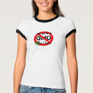 Camiseta Apenas diga NÃO ao T das senhoras de GMO