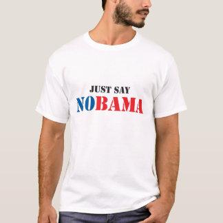 Camiseta Apenas diga NOBAMA