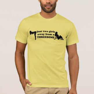 Camiseta Apenas duas meninas longe de um threesome.