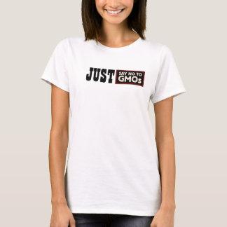 Camiseta Apenas não diga nenhum t-shirt dos GMOs